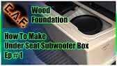 How to Make Under Seat Subwoofer Box - 5 video series from CAF