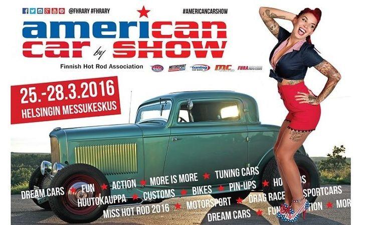 American Car Show, Tuning Car Show, MC Heaven, Motorsport 2016 - Helsingin Messukeskus, Helsinki - 25. - 28.3.2016 - Tiketti