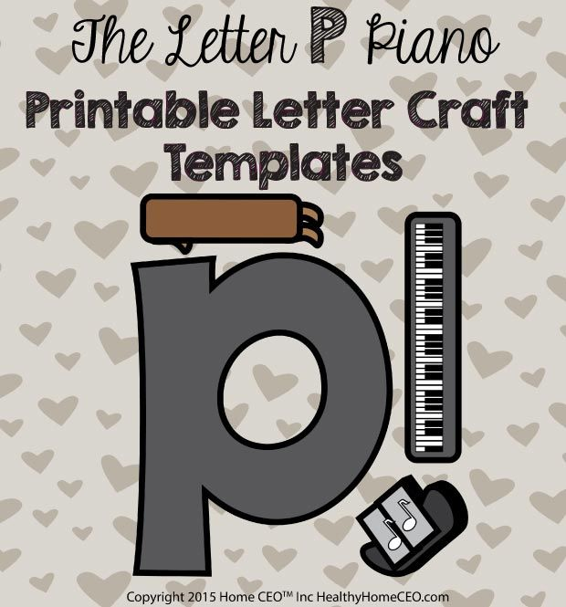 The Letter P Piano Printable Craft Template By Home CEO In Color And Black