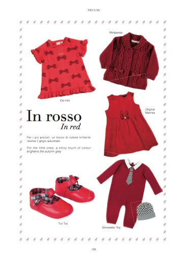Trends chapter - In red. For the little ones, a shiny touch of colour brightens the autumn grey. #children-swear #IDomini #Minibanda #OriginalMarines #TucTuc #SimonettaTiny