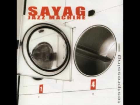Sayag Jazz Machine - avant qu'elle ne parle (feat titi robin)