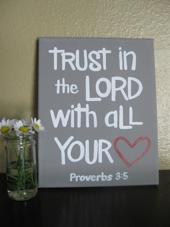 Proverbs: Proverbs 35, Proverbs 3 5, The Lord, Heart, Quote, Canvas, Scriptures Art, Favorite Ver, Bible Ver