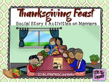 Gobble up good manners with this 28 page packet that includes:*Good manners social story with multicultural families.*What I'm thankful for worksheet*32 good/bad manners task cards*9 food choice dinner plates that allow kids to practice saying, yes please, no thank you, or I'll try a bite. **************************************************************************
