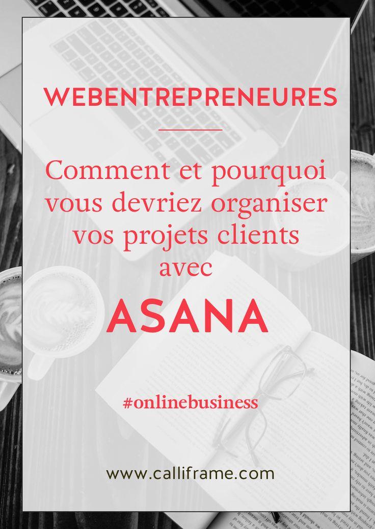 Asana est un outil essentiel pour toute webentrepreneure qui souhaite gérer ses projets clients de manière professionnelle. Vous gagnerez en efficacité et sérénité en utilisant un outil tel qu'asana pour vous aider dans votre business en ligne.