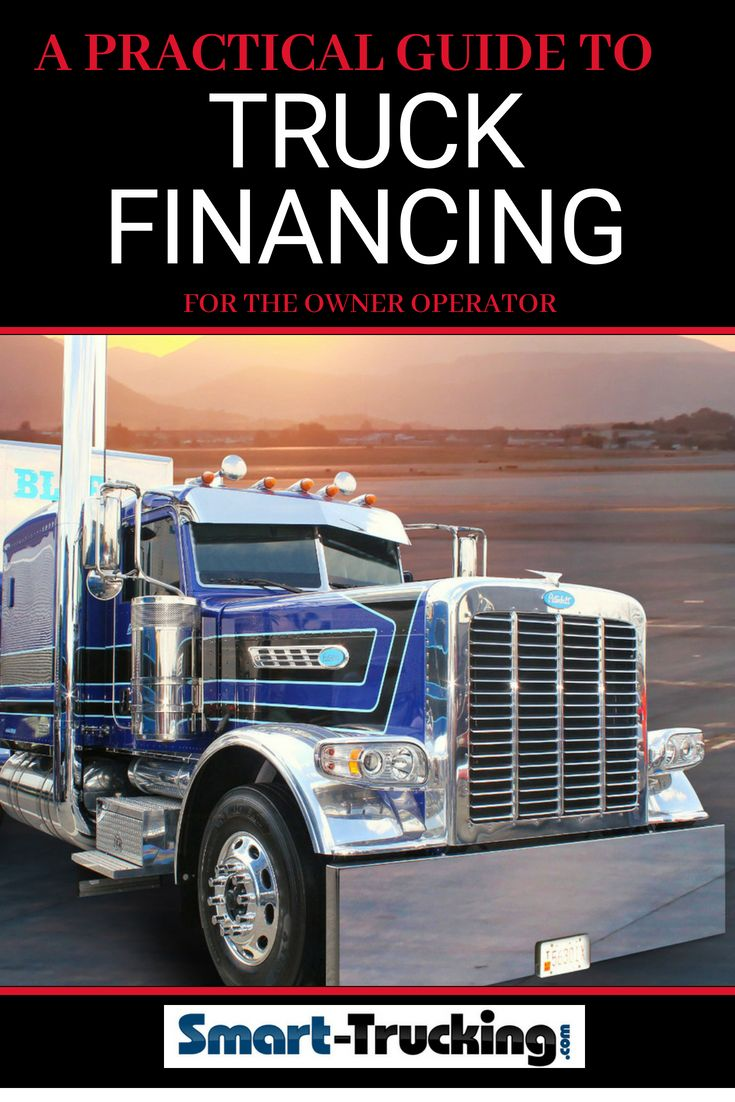 A practical guide to semi truck financing for the owner