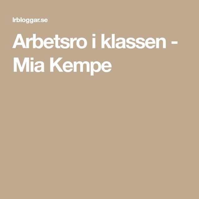 Arbetsro i klassen - Mia Kempe