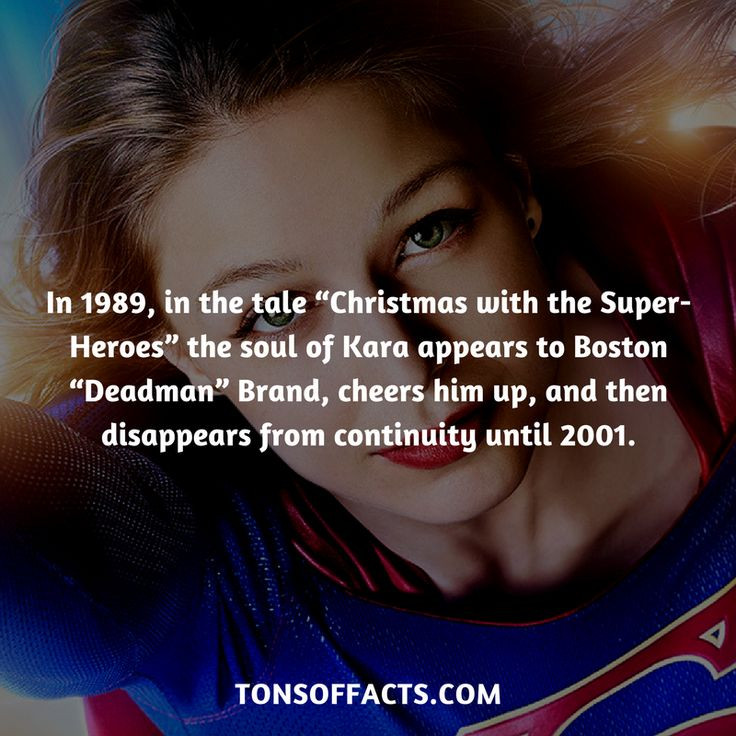 "In 1989, in the tale ""Christmas with the Super-Heroes"" the soul of Kara appears to Boston ""Deadman"" Brand, cheers him up, and then disappears from continuity until 2001. #supergirl #tvshow #justiceleague #comics #dccomics #interesting #fact #facts #trivia #superheroes #memes #1 #movies #superman"