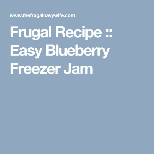 Frugal Recipe :: Easy Blueberry Freezer Jam