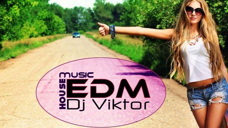 New Electro House Music EDM Club Mix Dance Dj Viktor Muzica Noua Romaneasca july 2016