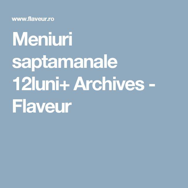 Meniuri saptamanale 12luni+ Archives - Flaveur