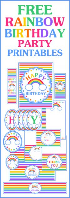 Free Rainbow birthday party printables-- includes mini candy bar wrappers, birthday sign, banner, water bottle labels, cupcake circles, gift tags, etc.