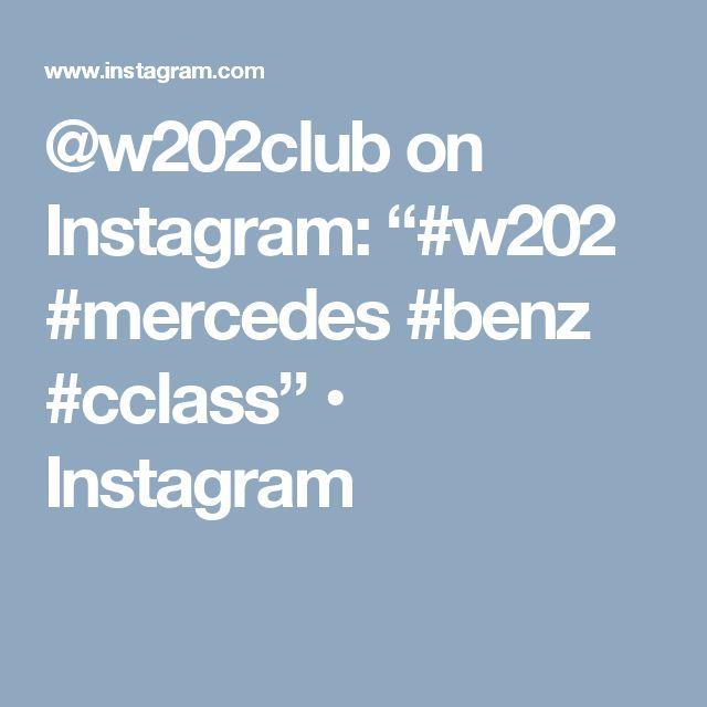 """@w202club on Instagram: """"#w202 #mercedes #benz #cclass"""" • Instagram"""
