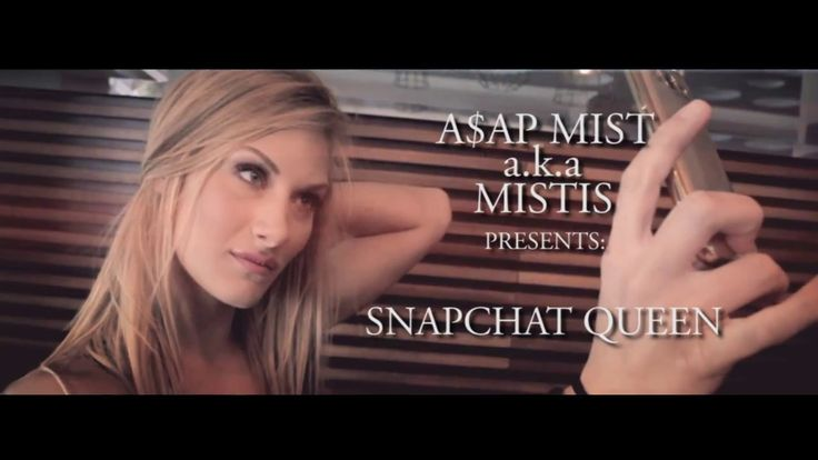 A$AP MIST - SNAPCHAT QUEEN [Official Music Video]