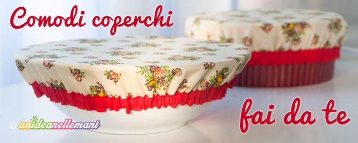 Hai tanti ritagli di stoffa e non sai cosa farne? Crea dei pratici coperchi fai da te di stoffa per i tuoi contenitori da cucina! Facili da fare.