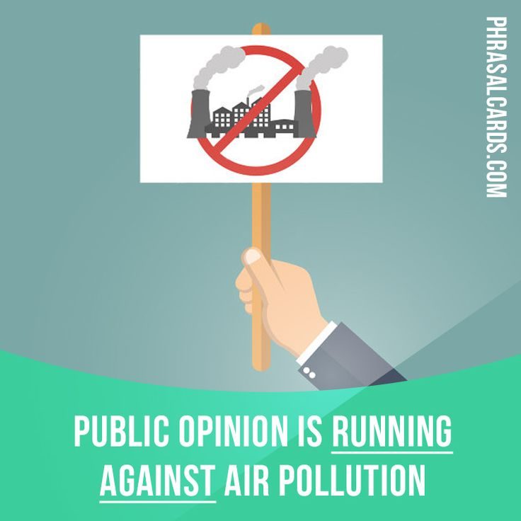"""""""Run against"""" means """"to oppose, to work against"""".  Example: Public opinion is running against air pollution.  #phrasalverb #phrasalverbs #phrasal #verb #verbs #phrase #phrases #expression #expressions #english #englishlanguage #learnenglish #studyenglish #language #vocabulary #dictionary #grammar #efl #esl #tesl #tefl #toefl #ielts #toeic #englishlearning"""