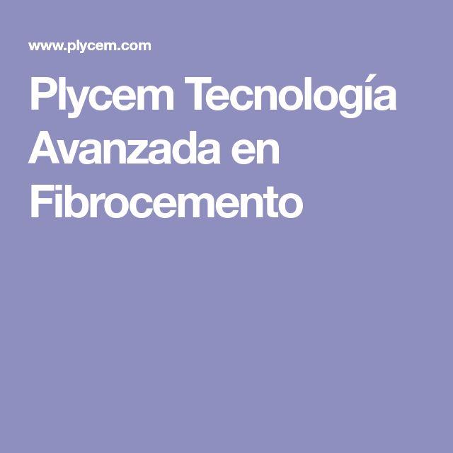 Plycem Tecnología Avanzada en Fibrocemento