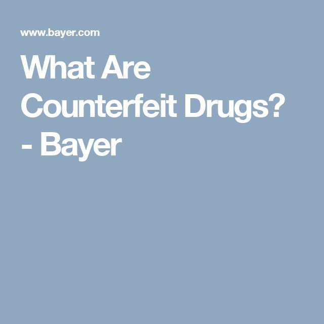What Are Counterfeit Drugs? - Bayer
