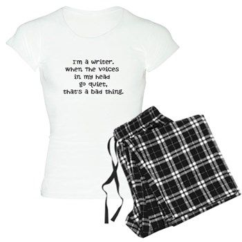 I'm a writer. Pajamas from Cafepress. Great gift for a writer, blogger or author