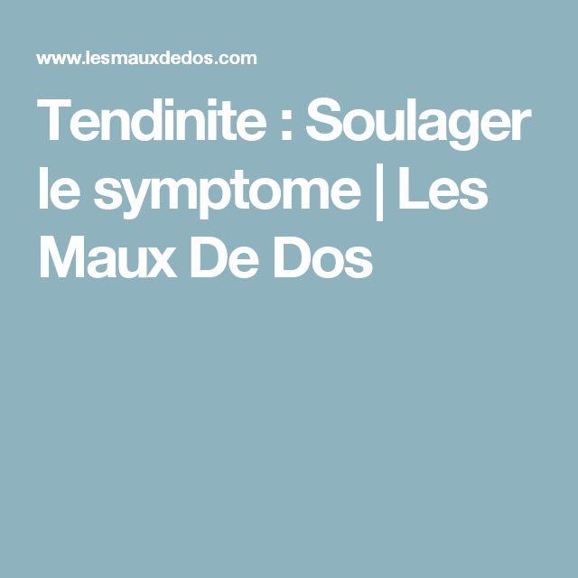 Tendinite : Soulager le symptome| Les Maux De Dos