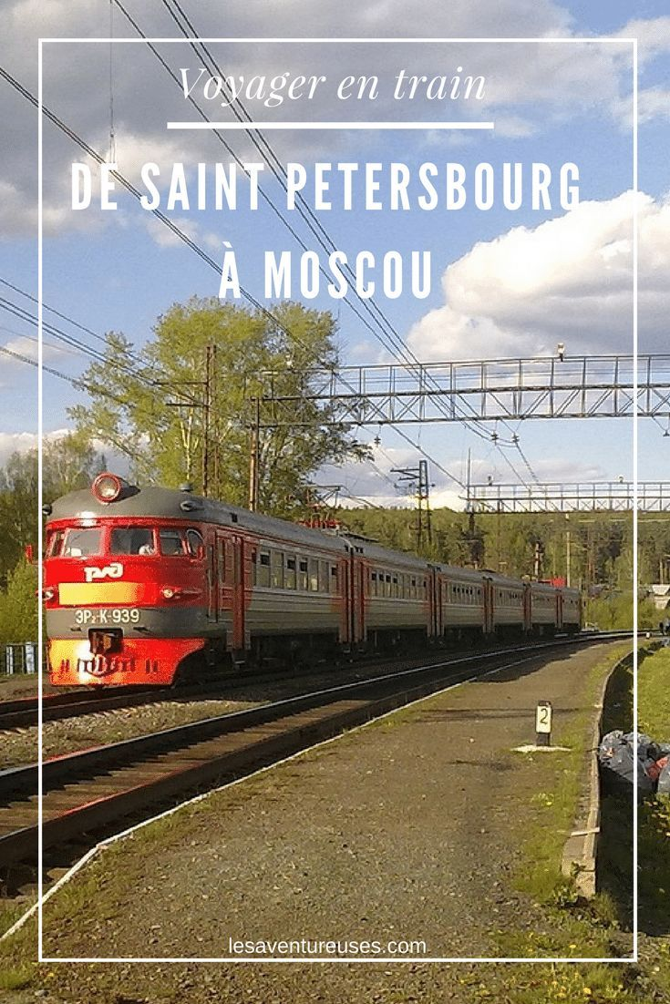 Prendre le train en Russie | Saint Petersbourg à Moscou | Guide Complet Train Russie