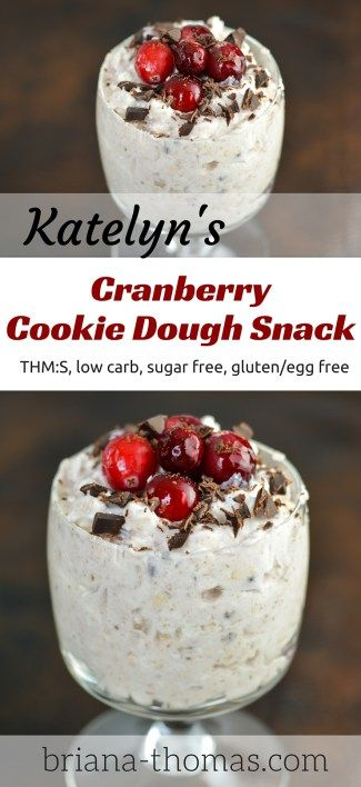 Katelyn's Cranberry Cookie Dough Snack // THM:S, low carb, sugar free, gluten/egg free
