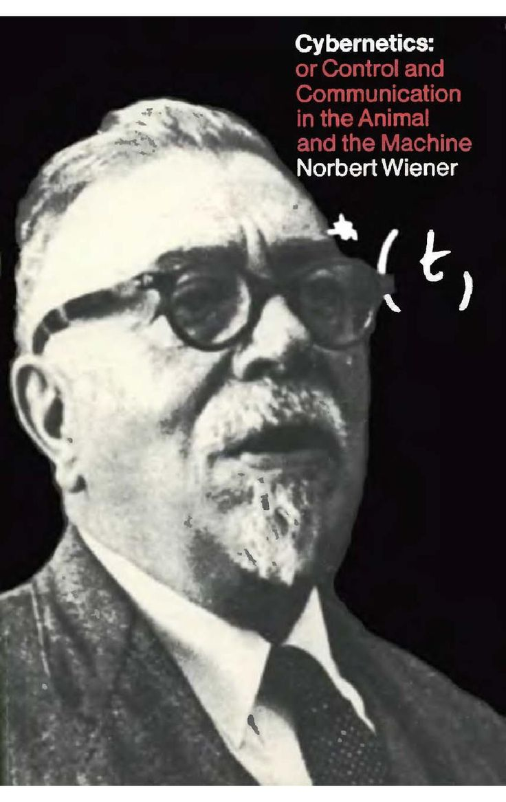 Cybernetics - 2nd edition  CYBERNETICS or control and communication in the animal and the machine by Norbert Wiener