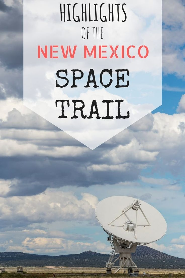 Aliens, spaceports, radio telescopes and more! New Mexico has a lot of space related attractions, and these are the highlights!
