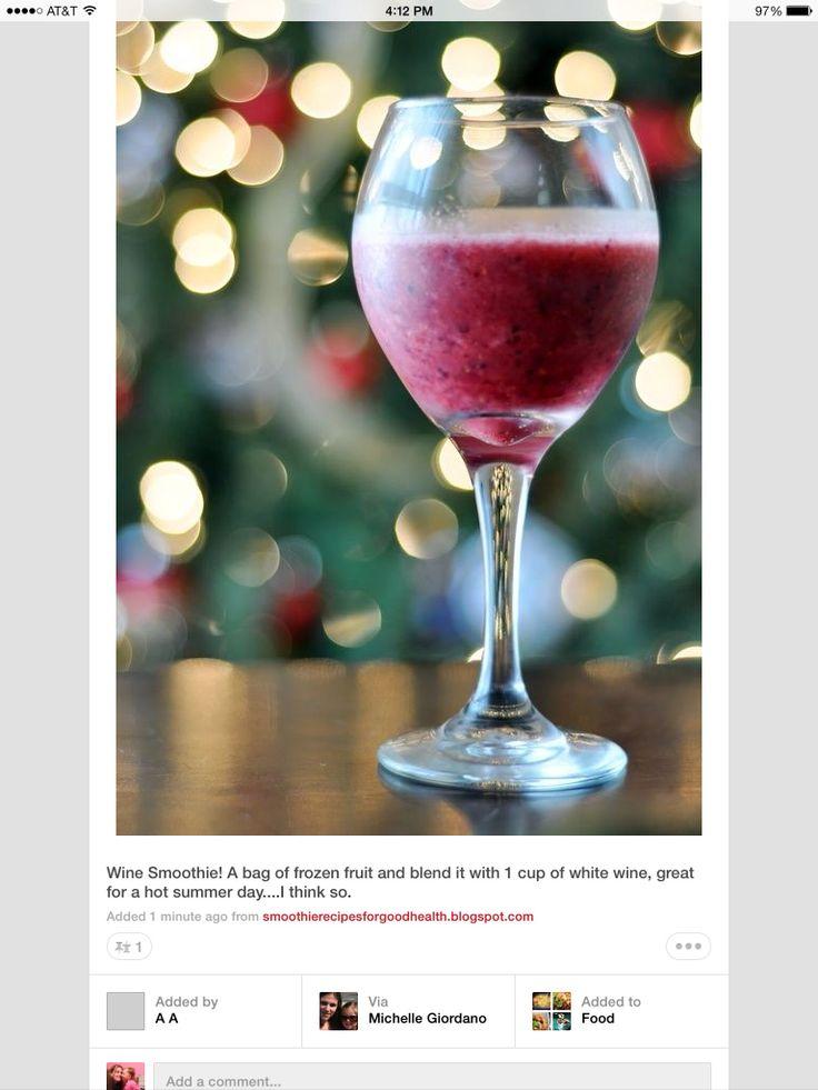 Wine smoothie!