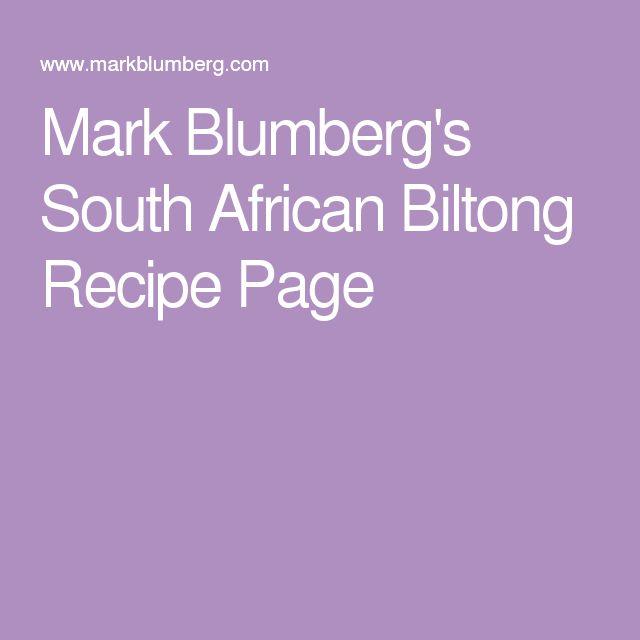 Mark Blumberg's South African Biltong Recipe Page