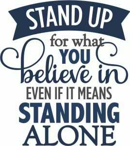 Silhouette Online Store: stand up for what believe in - layered phrase