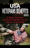 Free Kindle Book -  [Reference][Free] Veterans: Benefits for Beginners - Veteran Benefits Manual for Dummies - US Veterans Benefits 101 (US Veterans - American Veterans of Foreign Wars - Veterans disability - Veterans Administration)