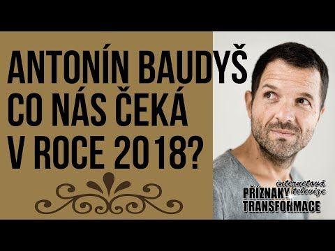ŽIVĚ: Antonín Baudyš - CO NÁS ČEKÁ V ROCE 2018? - YouTube