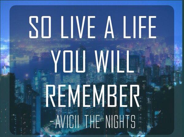 Avicii - The Nights Instaquote