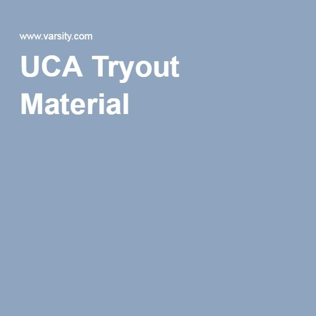 UCA Tryout Material