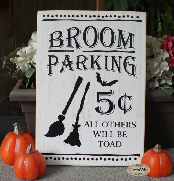 Broom Parking all others will be toad Halloween Sign by SignsbyJen, $30.00