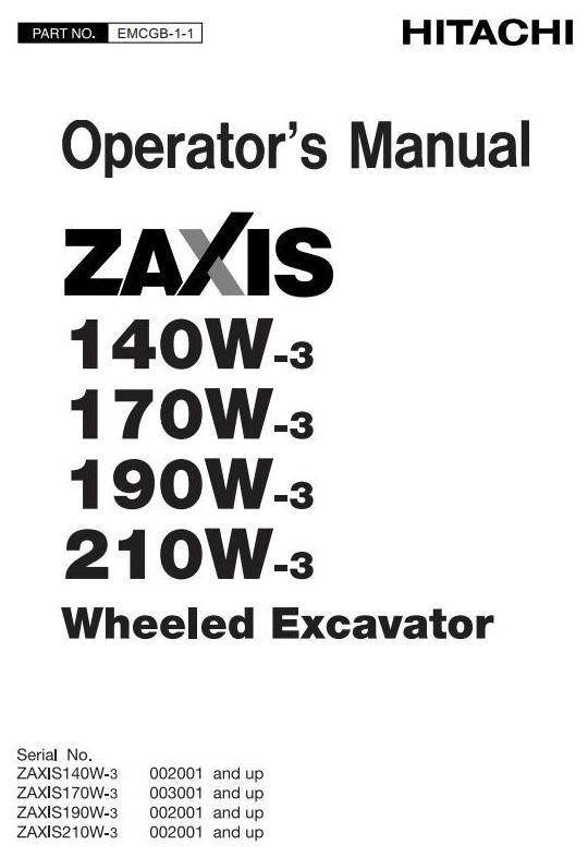 Hitachi Hydraulic Excavator Zaxis 140W-3, 170W-3, 190W-3, 210W-3 Operating and Maintenance Manual