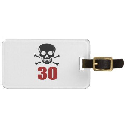 #30 Birthday Designs Luggage Tag - #giftidea #gift #present #idea #number #thirty #thirtieth #bday #birthday #30thbirthday #party #anniversary #30th