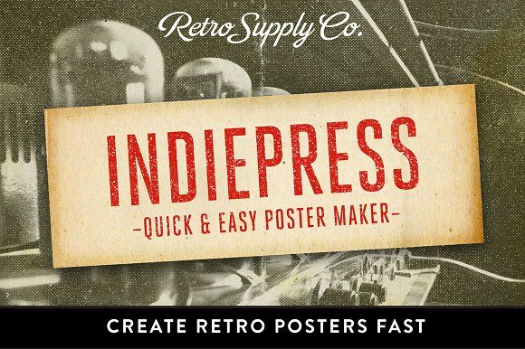 IndiePress - Quick Poster Maker by RetroSupply Co. on @creativemarket