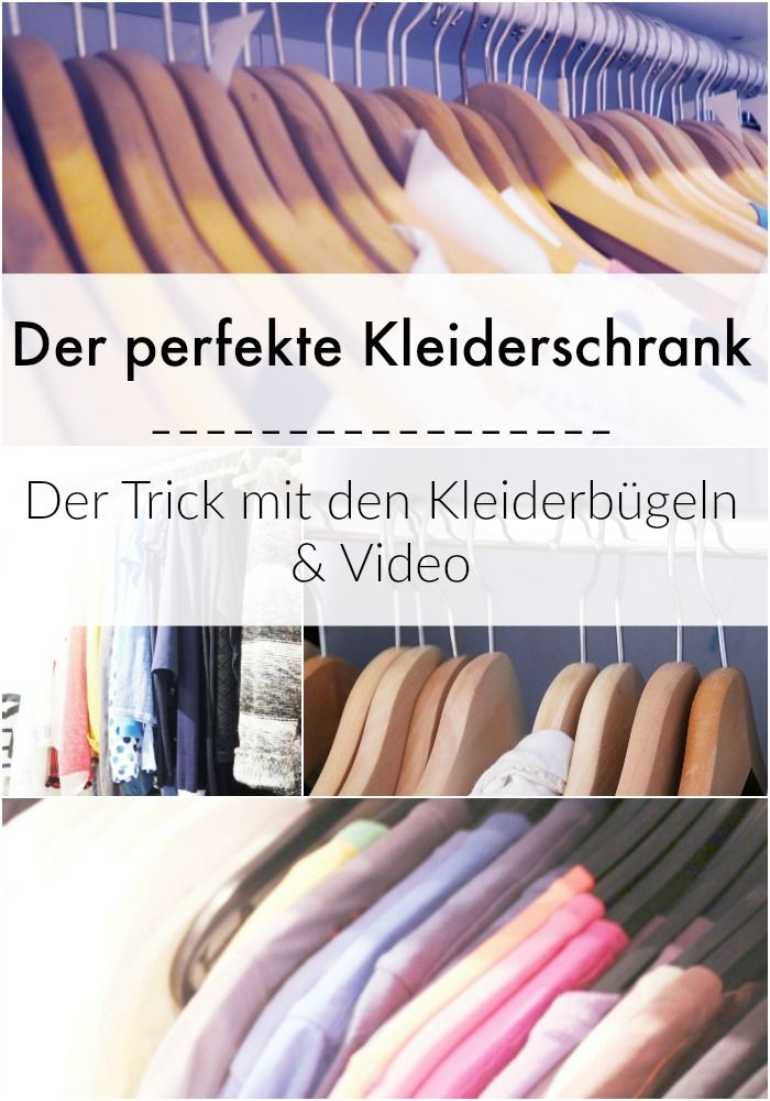 Warum ich Kleiderbügel liebe und was man mit ihnen alles anstellen kann, um endlich Ordnung im Kleiderschrank zu bekommen ... + Video