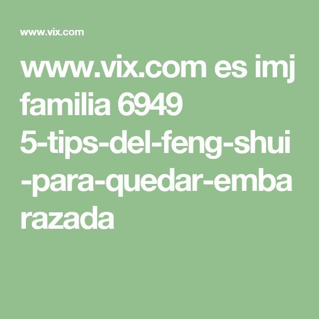 www.vix.com es imj familia 6949 5-tips-del-feng-shui-para-quedar-embarazada