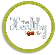 The Healthy Foodie Badge - Great website for healthy food that isn't boring! YUM!!!