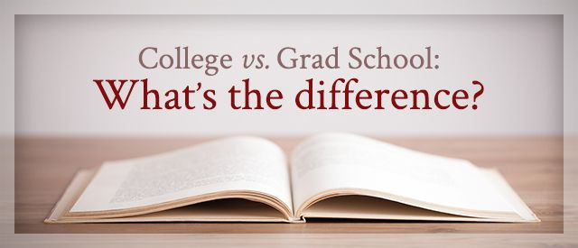 What's the difference between grad school and college?