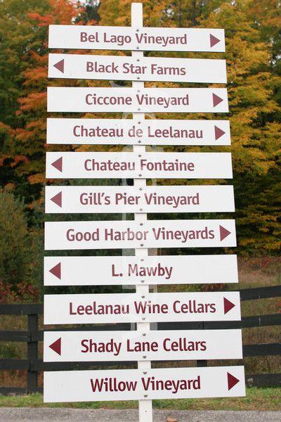 leelanau michigan wineries | Michigan, Leelanau Peninsula, Traverse City, Wine Trail directional ...