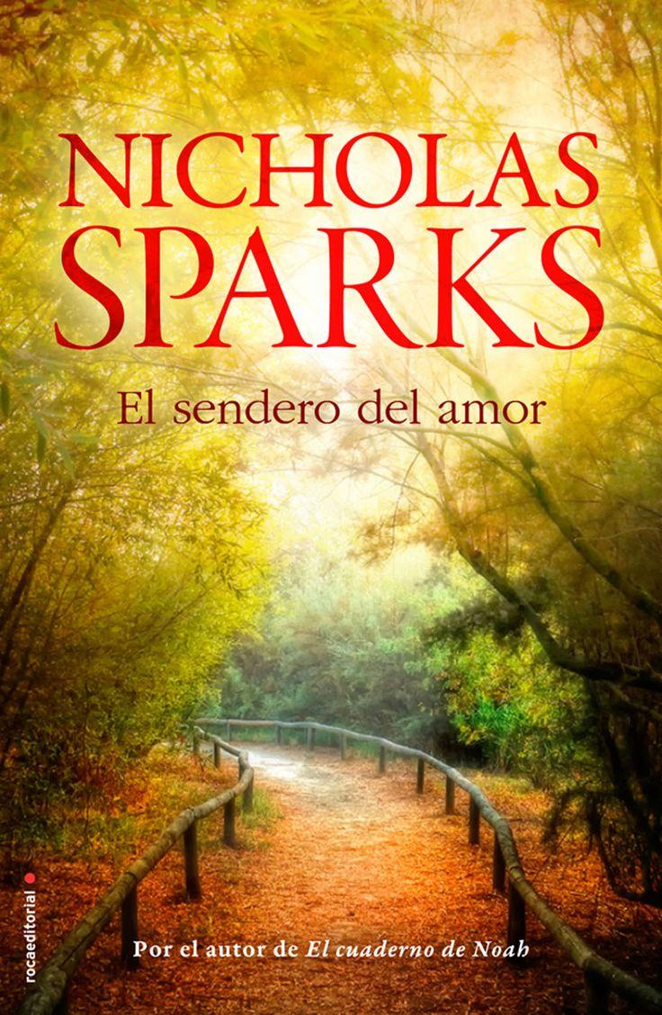 ESTIU-2015. Nicholas Sparks. El sendero del amor. PRÉSTEC EXPRESS