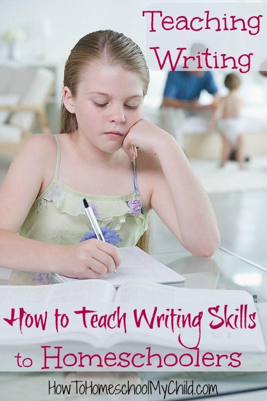 How to Teach Writing Skills to Homeschoolers - Teaching Writing from HowToHomeschoolMyChild.com