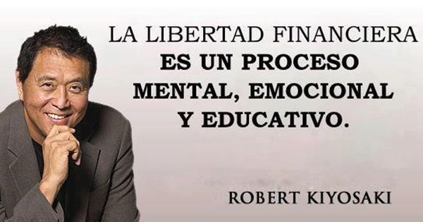 Conceptos de Robert Kiyosaki para Lograr Libertad Financiera: → http://www.luisvillegasonline.com/m3xm