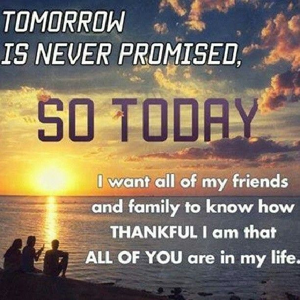 Tomorrow Is Not Promised Quotes Quotesgram Wallpaperworld1stcom