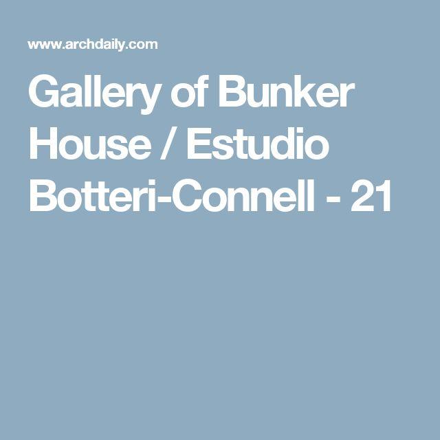 Gallery of Bunker House / Estudio Botteri-Connell - 21