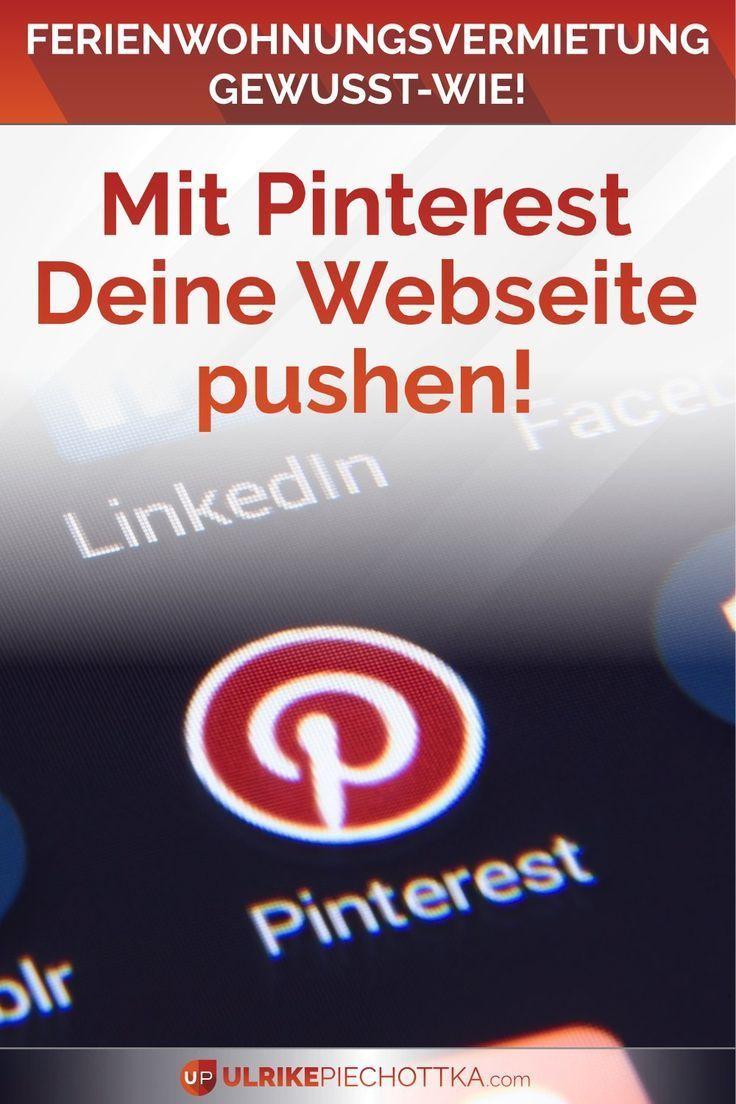 Lohnt Sich Pinterest Als Ferienimmobilien Vermieterin Ferien Pinterest Eigene Homepage