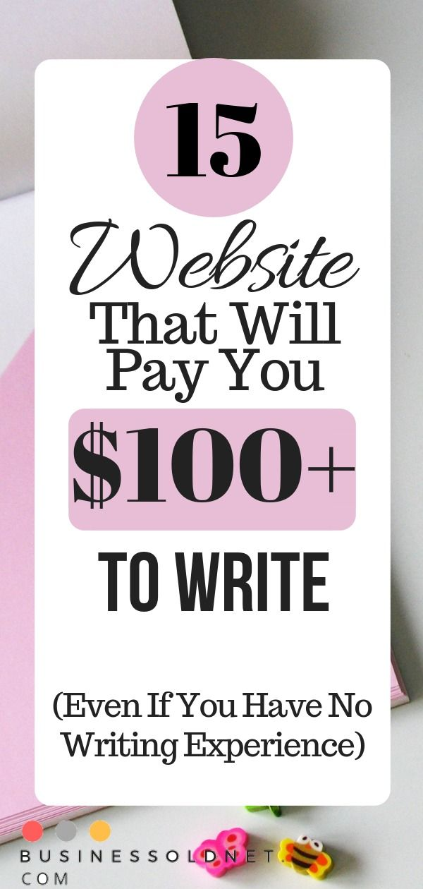 15 Website Freelance Writing Jobs That Will Pay You $100+ To Write